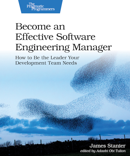 The cover of the book Become an Effective Software Engineering Manager.